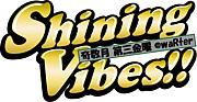 """SHINING VIBES!!"""