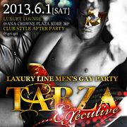 TARZA LUXURY MEN's GAY PARTY