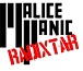 MALiCE PANiC A.K.A RADiXTARS