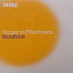 Sunshine/Tomaz Vs Filterheadz