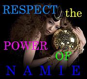 RESPECT the POWER OF NAMIE