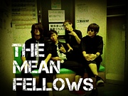 the mean fellows