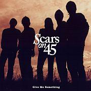 Scars On 45