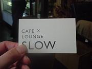 CAFE×LOUNGE SLOW【前橋】
