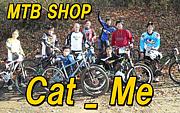 Cat_Me DH/4X/DJ/ST/MTB専門店