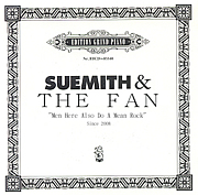 SUEMITH & THE FAN