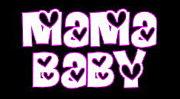 MaMa☆BaBy