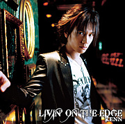KENN「LIVIN' ON THE EDGE」