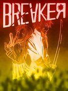 【BREAKER】