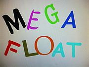 MEGA FLOAT