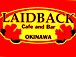 LAIDBACK  -OKINAWA-