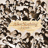 friends / AllorNothing