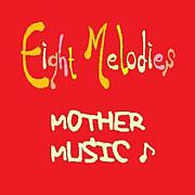 Eight Melodies