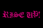 ★RISE UP!★