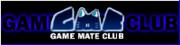 G.M.C.(Game Mate Club)