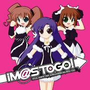 ♪ iM@s to go! ♪