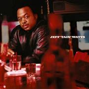 "Jeff ""Tain"" Watts"