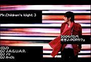 ◆ Mr.Children`s Night ◆