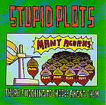 Stupid PlotsとRoadSideRecords