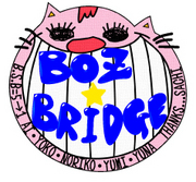 BOZ☆BRIDGE
