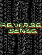 REVERSE SENSE