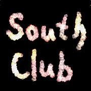 〜South Club〜