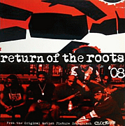 RETURN OF THE ROOTS.