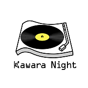 Kawara night !!!