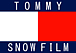 TOMMY SNOW FILM