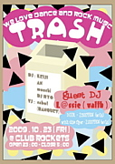 TRASH (@ club ROCKETS)