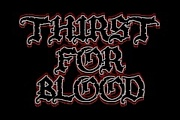 Thirst For Blood