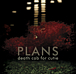 『Plans』