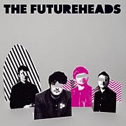 『Futureheads』
