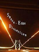 Space-Edge Distortion