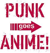 PUNK goes ANIME!