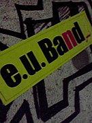 e.u.Band!!!