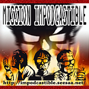 MISSION IMPODCASTIBLE