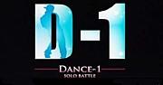 D-1 DANCE-1 SOLO Battle