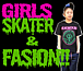 GIRLS SKATER & FASION!!
