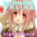【RO】High Wizard!