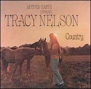 Tracy Nelson & Mother Earth