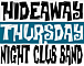 Hideaway Thursday Night C.B.