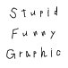 Stupid Funny Graphic (T-shirt)