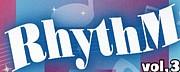 ♪RhythM♪