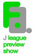 J LEAGUE PREVIEW SHOW