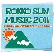 ROKKO SUN MUSIC 2011
