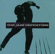 THE JAZZ DEFEKTORS