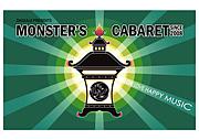〜MONSTER'S CABARET〜