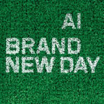 AI / BRAND NEW DAY
