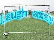 Laugh away